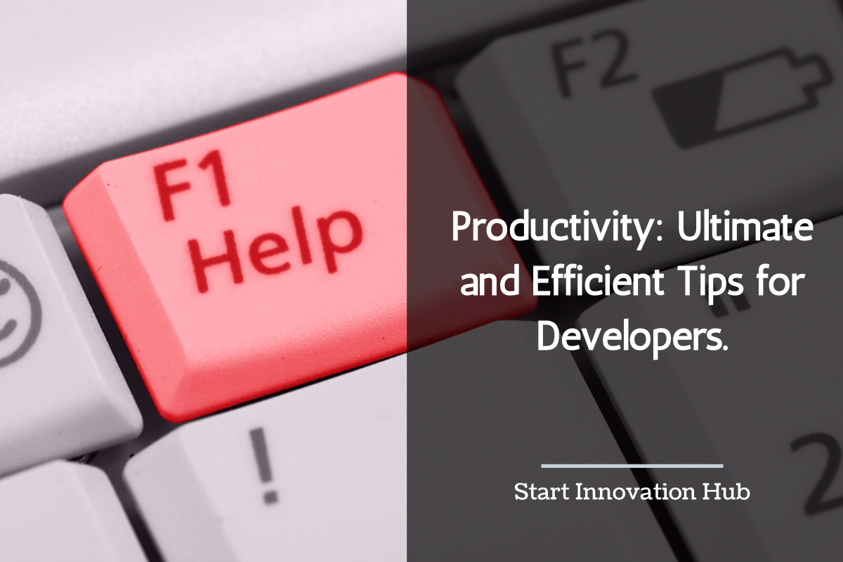 Productivity: Ultimate and Effective Tips for Developers