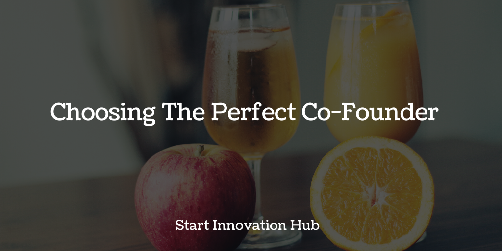 "Choosing the perfect co-founder ""Orange and Apple"""