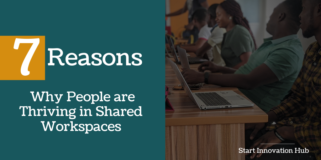 7 Reasons Why People are Thriving in Shared Workspaces