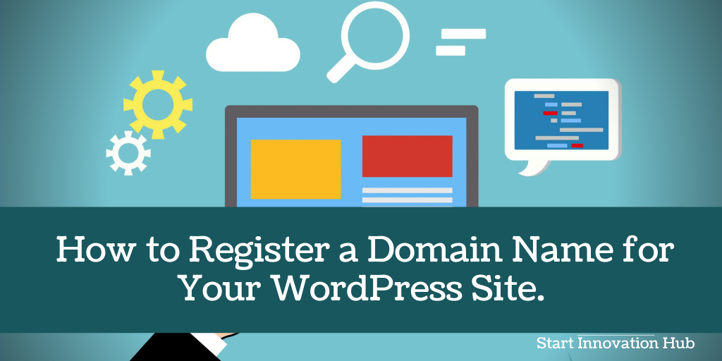 How to Register a Domain Name for Your WordPress Site